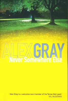 Never Somewhere Else - Gray, Alex