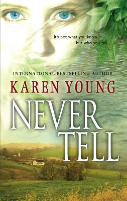 Never Tell - Young, Karen