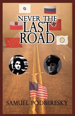 Never the Last Road - Podberesky, Samuel