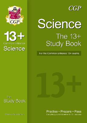 New 13+ Science Study Book for the Common Entrance Exams - CGP Books (Editor)