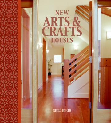 New Arts & Crafts Houses - Heath, Neill