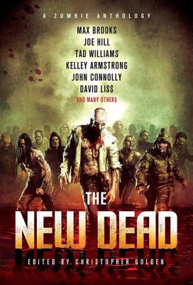 New Dead: A Zombie Anthology - Golden, Christopher (Editor)