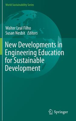 New Developments in Engineering Education for Sustainable Development - Leal Filho, Walter (Editor)