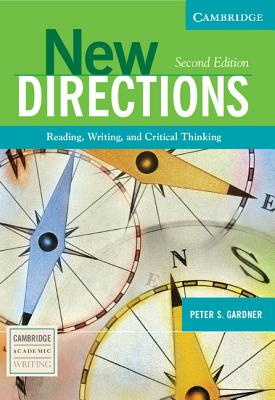 New Directions: Reading, Writing, and Critical Thinking - Gardner, Peter S