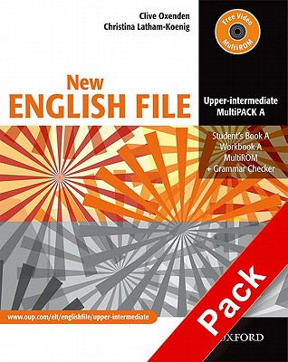 New English File: Upper-Intermediate: MultiPACK A: Six-level general English course for adults - Oxenden, Clive, and Latham-Koenig, Christina