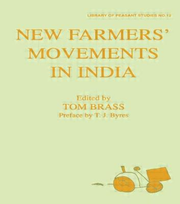 New Farmers' Movements in India - Brass, Tom (Editor)
