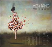 New Frontier - Missy Raines & the New Hip