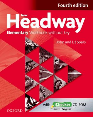 New Headway: Elementary A1 - A2: Workbook + iChecker without Key: The world's most trusted English course -
