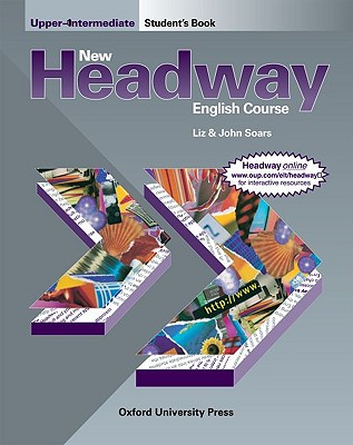 New Headway English Course: Student's Book Upper-intermediate level - Soars, John, and Soars, Liz