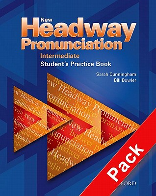 New Headway Pronunciation Course Intermediate: Student's Practice Book and Audio CD Pack - Bowler, Bill, and Cunningham, Sarah, and Moor, Peter