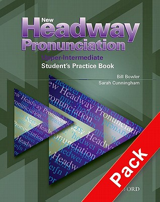 New Headway Pronunciation Course Upper-Intermediate: Student's Practice Book and Audio CD Pack - Bowler, Bill, and Cunningham, Sarah, and Moor, Peter