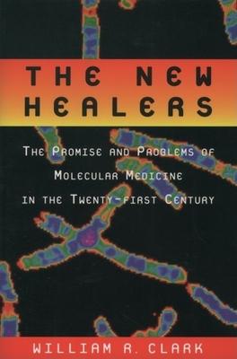 New Healers - Clark, William R