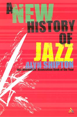 New History of Jazz - Shipton, Alyn L