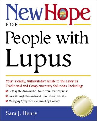 New Hope for People with Lupus: Your Friendly, Authoritative Guide to the Latest in Traditional and Complementar y Solutions - DiGeronimo, Theresa Foy