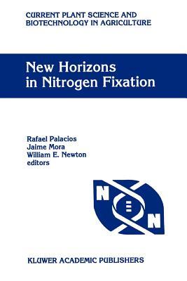 New Horizons in Nitrogen Fixation: Proceedings of the 9th International Congress on Nitrogen Fixation, Cancun, Mexico, December 6-12, 1992 - Palacios, Rafael (Editor), and Mora, Jaime (Editor), and Newton, William E. (Editor)