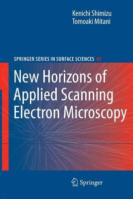 New Horizons of Applied Scanning Electron Microscopy - Shimizu, Kenichi, and Mitani, Tomoaki