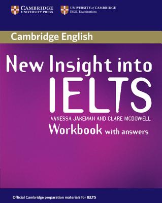 New Insight into IELTS Workbook with Answers - Jakeman, Vanessa, and McDowell, Clare