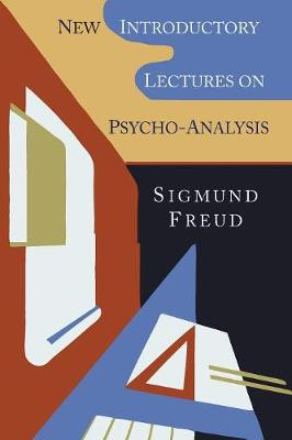 New Introductory Lectures on Psycho-Analysis - Freud, Sigmund, and Sprott, W J (Translated by)