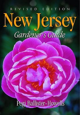 New Jersey Gardener's Guide - Ballister-Howell, Pegi