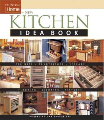 New Kitchen Idea Book: Taunton Home - Bouknight, Joanne Kellar