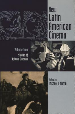 New Latin American Cinema, Volume 2: Studies of National Cinemas - Mora, Carl J (Contributions by), and Diegues, Carlos (Contributions by), and Benamou, Catherine L (Contributions by)