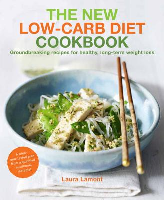 New Low-Carb Diet - Lamont, Laura