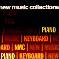 New Music Collections, Vol. 4: Piano - Andrew Zolinsky (piano); Huw Watkins (piano); Ian Pace (piano); Jonathan Powell (piano); Melvyn Tan (piano);...
