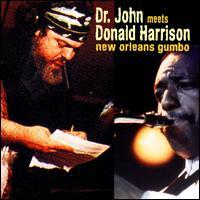 New Orleans Gumbo - Dr. John/Donald Harrison