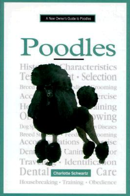 New Owners Guide Poodles - Schwartz, Charlotte