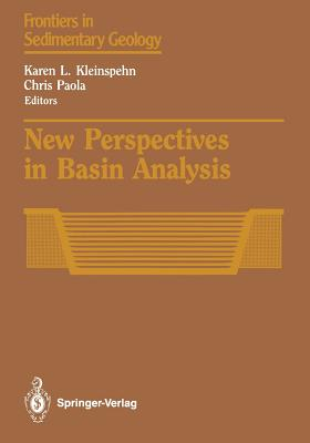 New Perspectives in Basin Analysis - Kleinspehn, Karen L (Editor), and Paola, Chris (Editor)