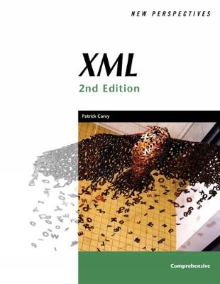 New Perspectives on XML: Comprehensive - Carey, Patrick