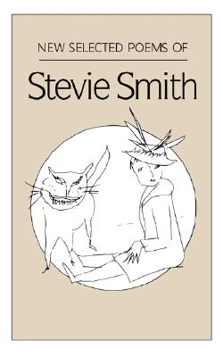 New Selected Poems of Stevie Smith - Smith, Stevie