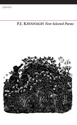 New Selected Poems - Kavanagh, P. J.