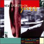 New Spirits in Jazz, Pt. 2