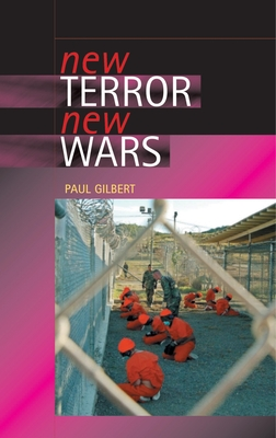 New Terror, New Wars - Gilbert, Paul