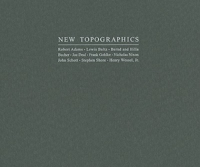 New Topographics - Salvesen, Brit (Ed ), and Nordstrom, Alison (Contributions by)