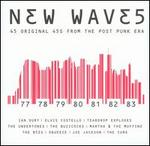 New Waves: 45 Original 45's from the Post Punk Era - Various Artists