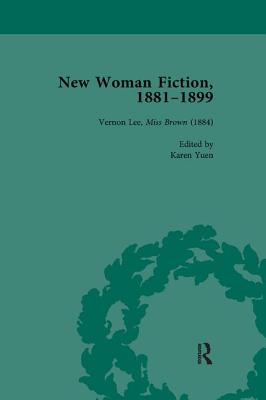 New Woman Fiction, 1881-1899, Part I Vol 2 - de la L Oulton, Carolyn W, and Ayres, Brenda, and Yuen, Karen