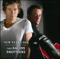 New Year's Day - The Bacon Brothers