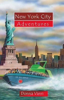New York City Adventures - Vann, Donna