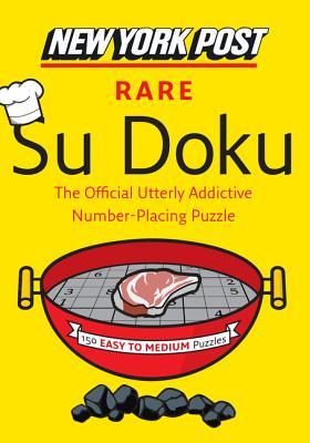 New York Post Rare Su Doku: 150 Easy to Medium Puzzles - Sudokusolver.com (Compiled by)