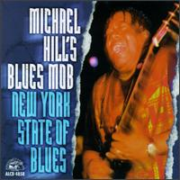 New York State of the Blues - Michael Hill & the Blues Mob