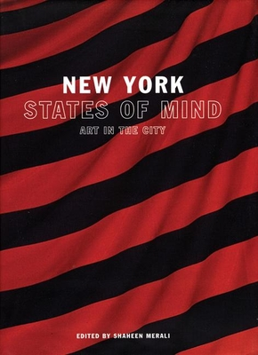 New York States of Mind: Art and the City - Merali, Shaheen (Editor)