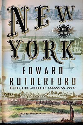 New York: The Novel - Rutherfurd, Edward