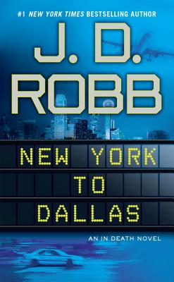 New York to Dallas - Robb, J D