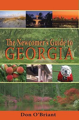 Newcomer's Guide to Georgia - O'Briant, Don