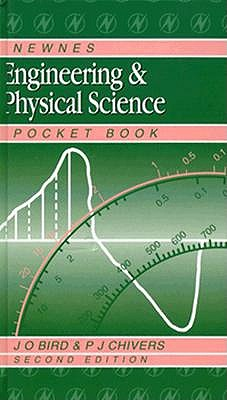 Newnes Engineering & Physical Science Pocket Book - Bird, J O, and Bird, John