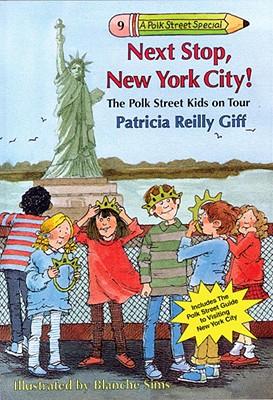 Next Stop, New York City! - Giff, Patricia Reilly