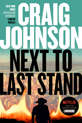 Next to Last Stand: A Longmire Mystery - Johnson, Craig
