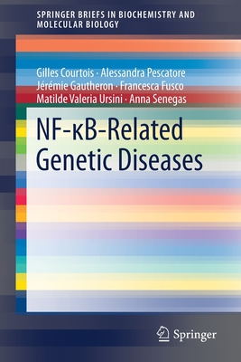 NF-KappaB-Related Genetic Diseases 2016 - Courtois, Gilles, and Pescatore, Alessandra, and Gautheron, Jeremie